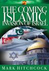 The Coming Islamic Invasion of Israel (End Times Answers #6) Cover Image