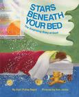Stars Beneath Your Bed: The Surprising Story of Dust Cover Image