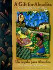 Gift for Abuelita / Un Regalo Para Abuelita: Celebrating the Day of the Dead/En Celebracion del Dia de Los Muertos Cover Image