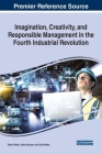 Imagination, Creativity, and Responsible Management in the Fourth Industrial Revolution Cover Image