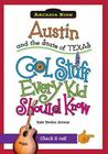 Austin and the State of Texas: Cool Stuff Every Kid Should Know (Arcadia Kids) Cover Image