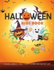Kids Halloween Book: Activity Game Halloween Connect the dots, Numbers game, Color by number, Coloring page and Maze game for Toddlers Kind Cover Image