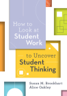 How to Look at Student Work to Uncover Student Thinking Cover Image