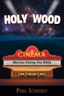 Holy Wood: Movies Doing the Bible Cover Image