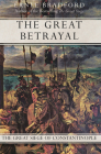 The Great Betrayal: The Great Siege of Constantinople Cover Image