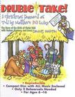 Double-Take!: A Christmas Pageant as Told by Matthew and Luke [With CD] Cover Image