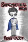Supernatural Hero Cover Image