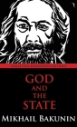 God and the State: Dialectics Annotated Edition Cover Image