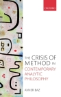The Crisis of Method in Contemporary Analytic Philosophy Cover Image