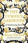 The Curious Gardener: A Gardening Year Cover Image
