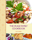 The Iraqi Family Cookbook: From Mosul to America Cover Image