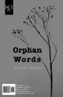 Orphan Words: Kalamat-E Yatim Cover Image