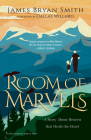 Room of Marvels: A Story about Heaven That Heals the Heart Cover Image