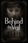 Behind the Veil Cover Image