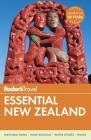 Fodor's Essential New Zealand (Full-Color Travel Guide #1) Cover Image