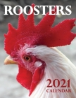 Roosters 2021 Calendar Cover Image