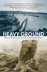Heavy Ground: William Mulholland and the St. Francis Dam Disaster Cover Image
