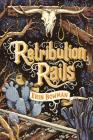 Retribution Rails Cover Image