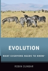 Evolution: What Everyone Needs to Know(r) Cover Image