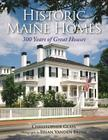 Historic Maine Homes: 300 Years of Great Houses Cover Image