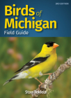 Birds of Michigan Field Guide (Bird Identification Guides) Cover Image