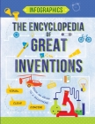 The Encyclopedia of Great Inventions: Amazing Inventions in Facts & Figures Cover Image