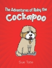 The Adventures of Ruby the Cockapoo Cover Image
