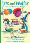 Iris and Walter and the Birthday Party Cover Image
