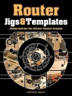 Router Jigs & Templates: Guided Routing for Perfect Project Building Cover Image