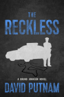 The Reckless (A Bruno Johnson Thriller #6) Cover Image