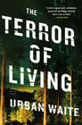 The Terror of Living Cover Image