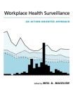 Workplace Health Surveillance: An Action-Oriented Approach Cover Image