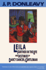 Leila: Further in the Life and Destinies of Darcy Dancer, Gentleman (Donleavy) Cover Image