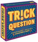 Trick Question (Trick Question Game, Hygge Games, Adult Card Games for Parties, Adult Board Games for Groups) Cover Image