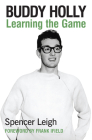 Buddy Holly: Learning the Game Cover Image