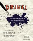 Drivel: Deliciously Bad Writing by Your Favorite Authors Cover Image