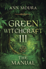 Green Witchcraft: The Manual Cover Image