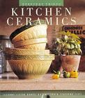 The Kitchen Ceramics: Being the First Book in the Adventures of Jonathan Barrett, Gentleman Vampire (Everyday Things) Cover Image
