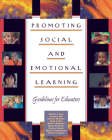 Promoting Social and Emotional Learning: Guidelines for Educators Cover Image