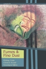 Fumes and Fine Dust: Working Under Chemical Assault: Neurological Effects Cover Image