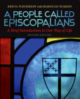 A People Called Episcopalians: A Brief Introduction to Our Way of Life Cover Image