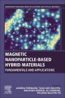 Magnetic Nanoparticle-Based Hybrid Materials: Fundamentals and Applications Cover Image