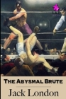 The Abysmal Brute Cover Image