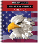 Brain Games - Sticker by Number: America (Geometric Stickers) Cover Image