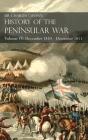 Sir Charles Oman's History of the Peninsular War Volume IV: Volume IV: December 1810 - December 1811 Masséna's Retreat, Fuentes de Oñoro, Albuera, Tar Cover Image