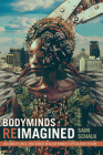 Bodyminds Reimagined: (dis)Ability, Race, and Gender in Black Women's Speculative Fiction Cover Image