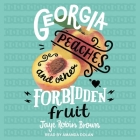 Georgia Peaches and Other Forbidden Fruit Lib/E Cover Image