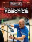 The Future of Robotics (Hands-On Robotics) Cover Image