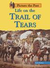 Life on the Trail of Tears Cover Image