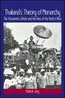 Thailand's Theory of Monarchy: The Vessantara Jataka and the Idea of the Perfect Man Cover Image